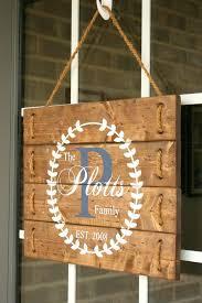 Custom Decorative Signs Best 25 Front Door Signs Ideas On Pinterest Door Signs Front