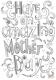 have an amazing mother u0027s day doodle coloring page free printable