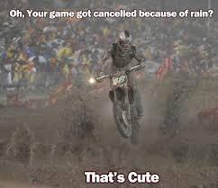 Funny Motocross Memes - dirt meme