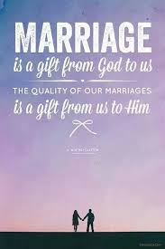 wedding quotes god quotes marriage gift from god quotes of the day