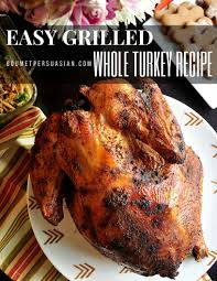 thanksgiving smoked turkey recipe 17 best images about grilled turkey on pinterest weber grill