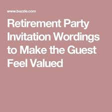 Retirement Invitation Wording Top 25 Best Retirement Party Invitation Wording Ideas On Pinterest