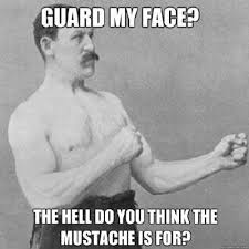 Mustache Guy Meme - best of the overly manly man meme smosh