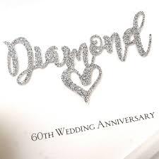 60th Wedding Anniversary Greetings Diamond 60th Wedding Anniversary Card By The Hummingbird Card