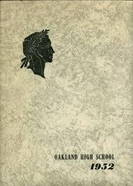 oakland high school yearbook 1952 oakland high school yearbook online oakland ca classmates