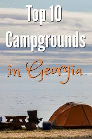 Georgia best travel deals images 10 of the best campgrounds in georgia southern family lifestyle jpg