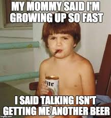 Grow Up Meme - kids grow up so fast imgflip