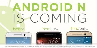 is htc android announced devices to receive android n