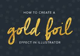 How To Create A Gold Foil Text Effect In Illustrator