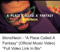 A Place Mono A Place Called A Mono Neon Mononeon A Place Called A