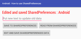 android sharedpreferences exle android how to use sharedpreferences