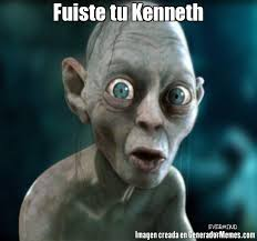 Kenneth Meme - fuiste tu kenneth meme de gollun imagenes memes generadormemes