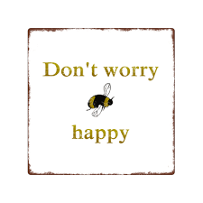 bienen sprüche t worry be happy biene imker geschenk spruch 14 99 dekosch