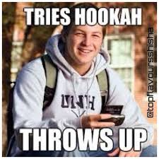 Hookah Meme - first time hookah hookah shisha starbuzz vape vapelife weed
