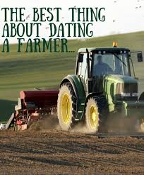 Farmer Meme - the best thing about dating a farmer