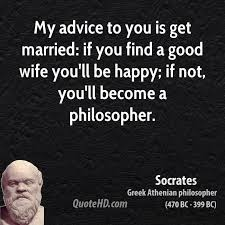wedding quotes advice socrates wedding quotes quotehd