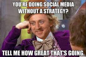 Social Media Meme - willy wonka social media meme my social media network
