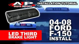 04 08 ford f 150 led third brake light install ajp distributors