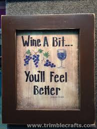 wine a bit you ll feel better wine signs