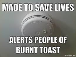 True Life Meme - the true life of a smoke alarm meme guy