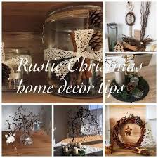 Home Decor Tips Rustic Christmas Home Decor Tips Life Athon