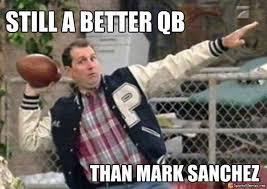 Mark Sanchez Memes - meet new bronco qb mark butt fumbler sanchez in 20 memes westword