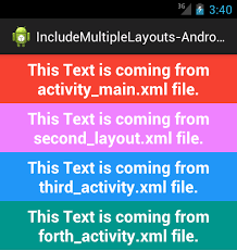 layouts for android show include layouts in single one activity xml layout