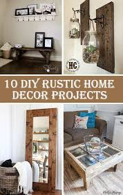 home decor projects 10 diy rustic home decor projects crafts diy