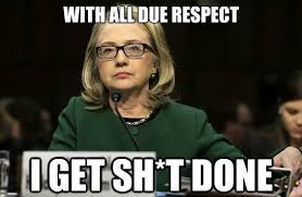 Respect Meme - 31 funny hillary clinton meme images and photos
