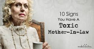 mother in law 10 signs you have a toxic mother in law the minds journal