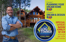 build dream home online your dream home with log timber online university