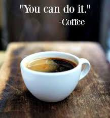 Friday Coffee Meme - you can do it vcoffee