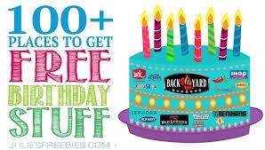 birthday stuff free birthday stuff 100 places for birthday freebies