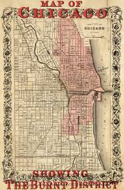 Map Chicago Map Of Chicago Showing The Burnt District 1871
