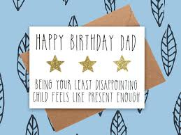 funny dad birthday card least disappointing child