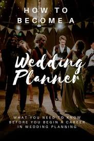 Become A Wedding Planner How To Become A Wedding Planner A Guide Wedding Planning Tips