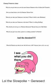 Stick Memes 28 Images Pokemon - cheesy pokemon jokes what do you get when you cross the most famous