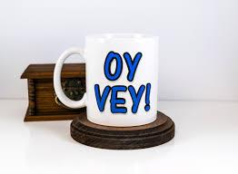 hanukkah gift oy vey mug hebrew yiddish sayings funny coffee