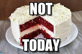 No Cake Meme - not cake meme on memegen
