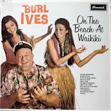 burl ives on the at waikiki uk vinyl lp album lp record
