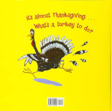 a turkey for thanksgiving book turkey trouble wendi silvano lee harper 9780761455295 amazon