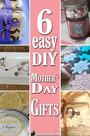 Mother S Day Gifts Homemade by 6 Easy Diy Mother U0027s Day Gifts Put Together As And Mothers