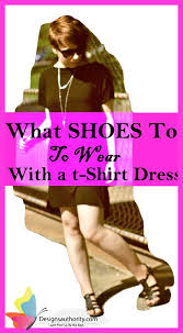 what shoes to wear with a t shirt dress 9 great recommendations