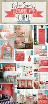 Home Decor With Color Series Decorating With Coral Decorating Kids Rooms And Room