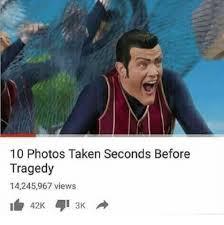 Taken Meme - 10 photos taken seconds before tragedy 14245967 views taken meme