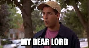 Billy Madison Meme - my dear lord billy madison my dear lord meme on memegen