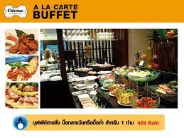 cuisine a la บ ฟเฟต อาลาคาร ทไทย ย โรป citrine bar restaurant