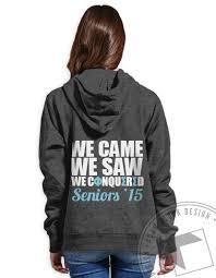 high school senior apparel the 25 best senior sweatshirts ideas on sorority