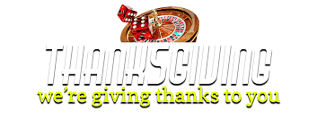 thanksgiving we re giving thanks to you vegas2web casino
