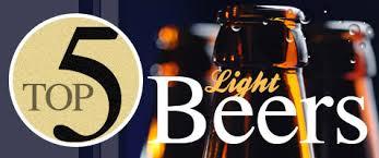 top 5 light beers top 5 light beers best lite beers sam adams light yuengling
